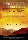 Event: I Draw Slow – The Grand Social