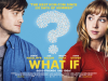 Review & Trailer: WhatIf