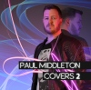 Competition: Win Paul Middleton's Album 'Covers2'