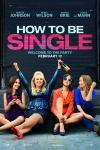 Film Review & Trailer: How To Be Single