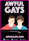 'AWFUL GAYS' A New Irish Comedy Gay Web Series Premiered May 4