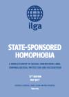 ILGA Launches State-Sponsored Homophobia Report2017