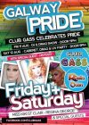 Galway Pride 2017: Line-Up at Club GASS, the Róisín Dubh!