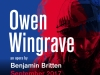 Opera Collective Ireland presents Irish premiere of OWEN WINGRAVE in Limerick , Cork , Dublin
