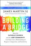 Have Catholic Theologians Been Too Quiet About Fr. James Martin's 'Building a Bridge'?