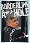 IDGTF 2019:  Review – BorderlineA**hole
