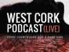 The Good Room Presents 'West Cork PodcastLive'