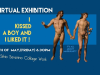 Virtual Art Exhibition: 'I Kissed A Boy And I Liked It!'