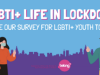 BeLonG To: One Year Later – LGBTI+ Life in Lockdown